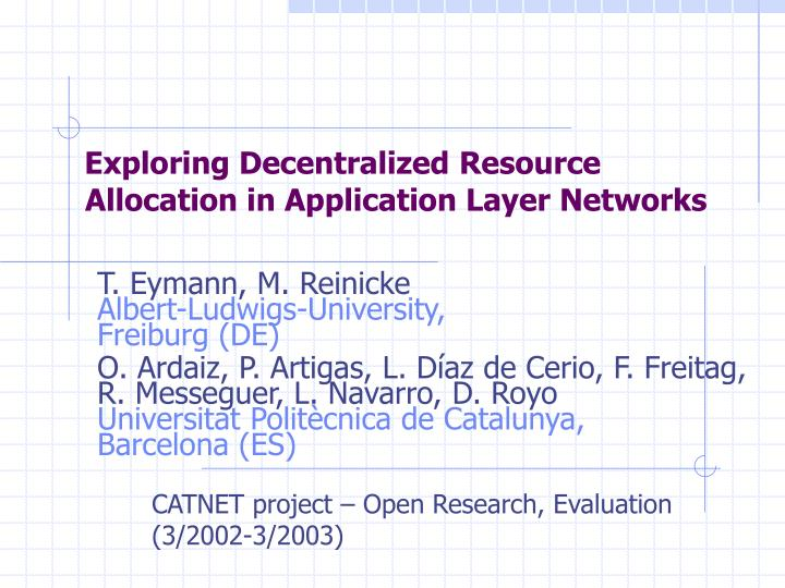 Allocation in application layer networks