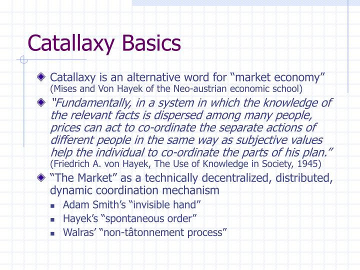 Catallaxy Basics