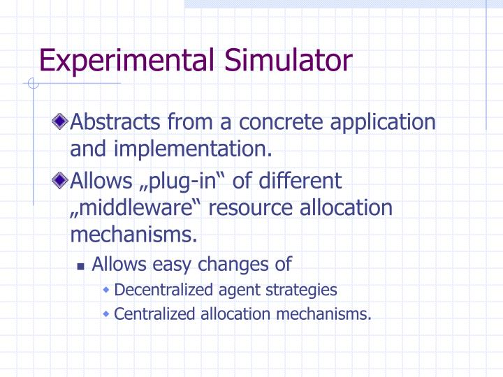 Experimental Simulator