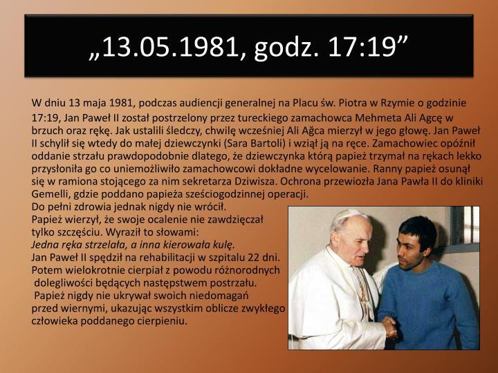 """""""13.05.1981, godz. 17:19"""""""
