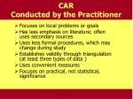 car conducted by the practitioner