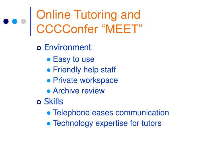 "Online Tutoring and CCCConfer ""MEET"""