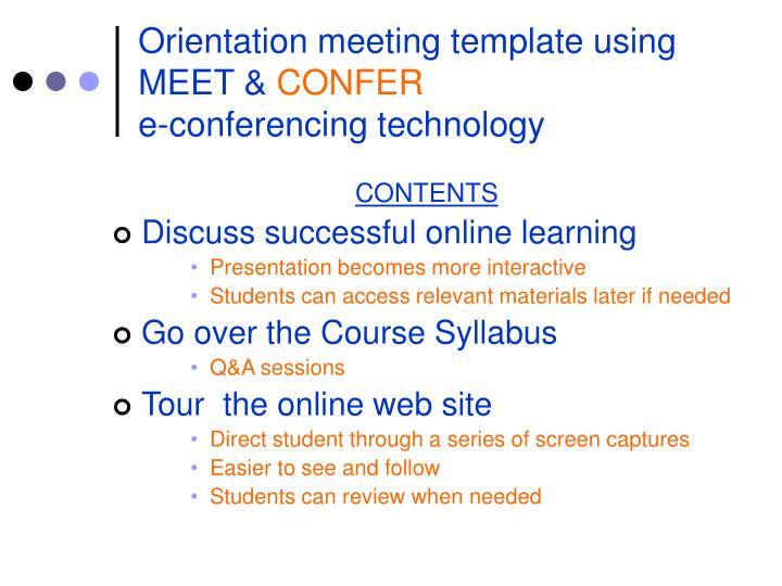 Orientation meeting template using MEET &