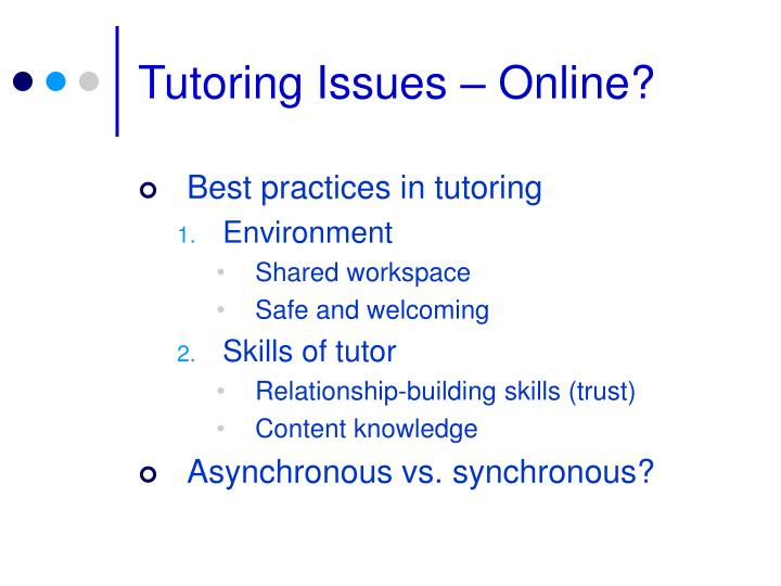 Tutoring Issues – Online?