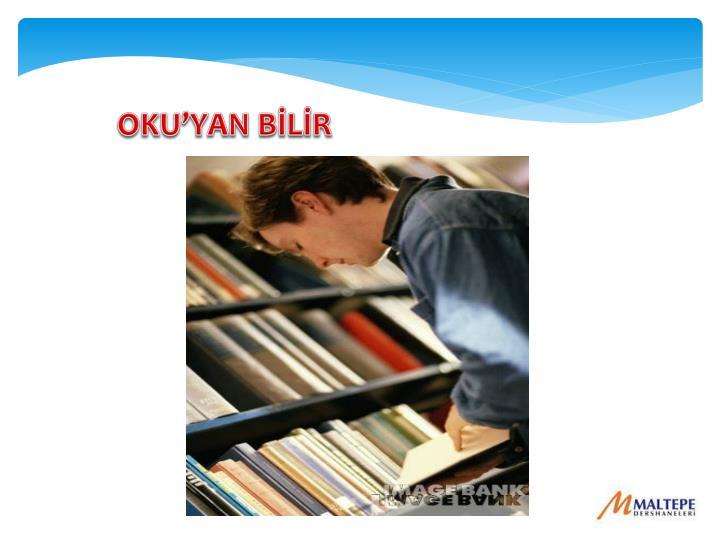 OKU'YAN BİLİR
