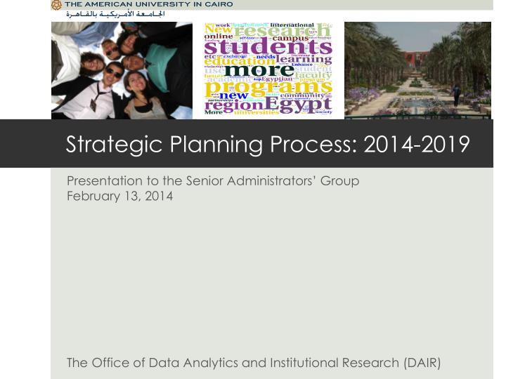Strategic Planning Process: 2014-2019