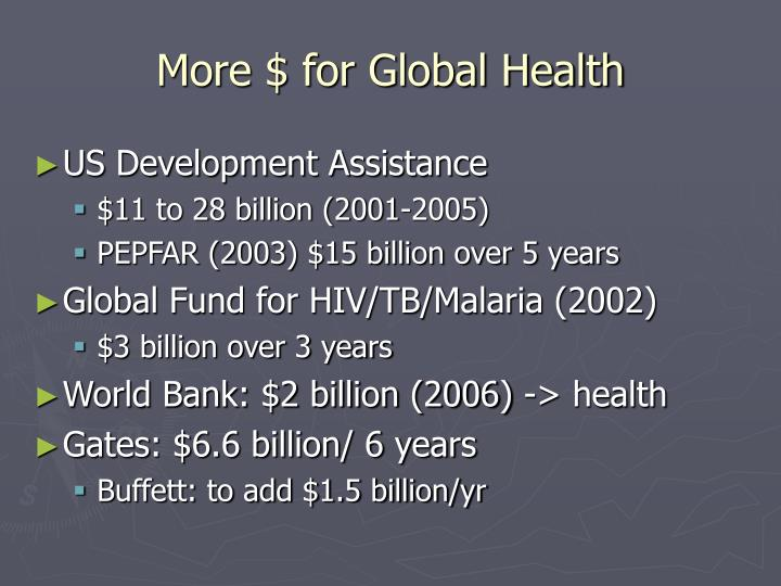 More $ for Global Health
