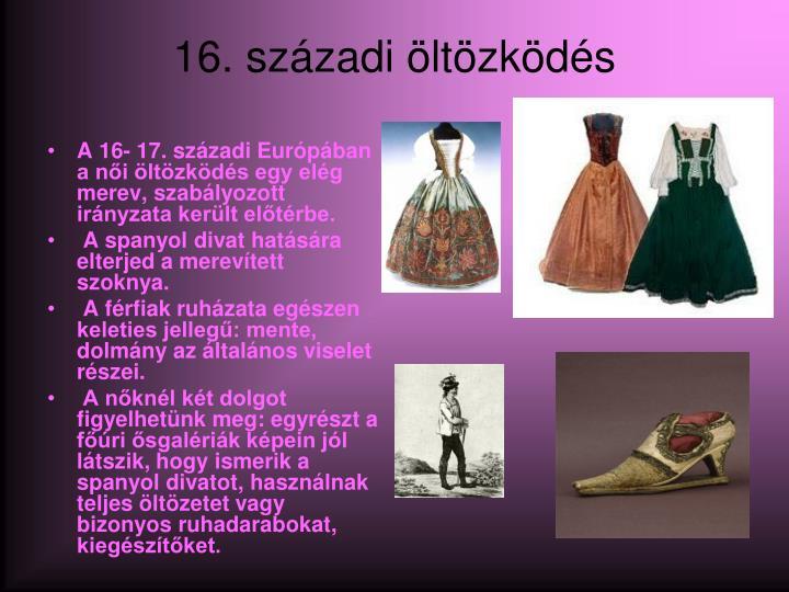 16. századi öltözködés