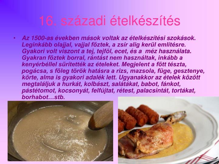 16. századi ételkészítés