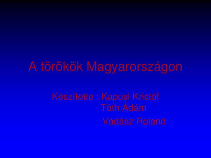 A törökök Magyarországon