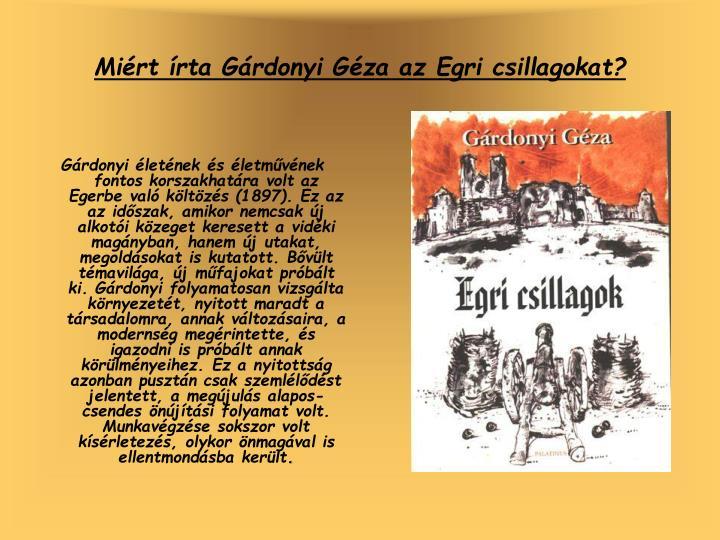 Miért írta Gárdonyi Géza az Egri csillagokat?