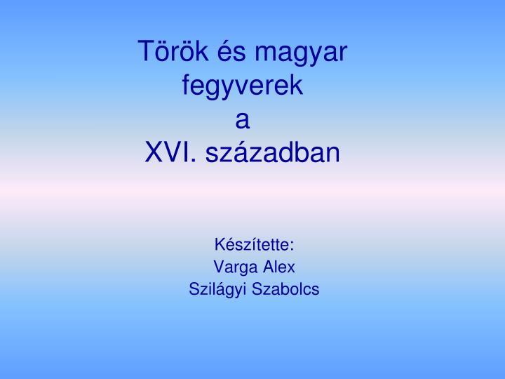 Török és magyar