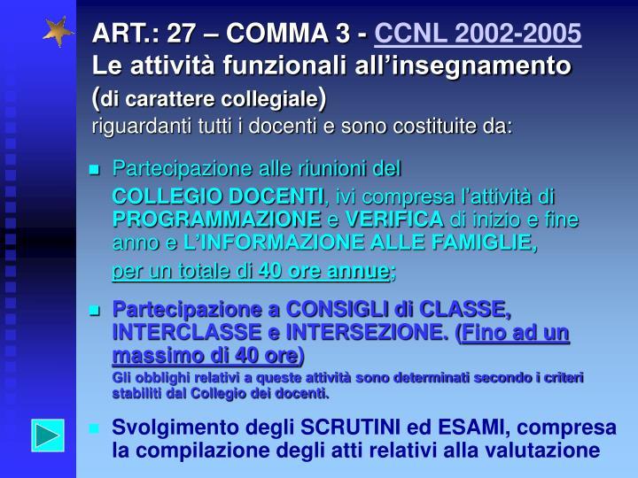ART.: 27 – COMMA 3 -