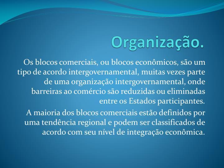Organização.