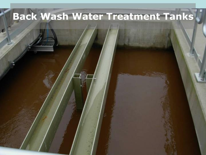 Back Wash Water Treatment Tanks