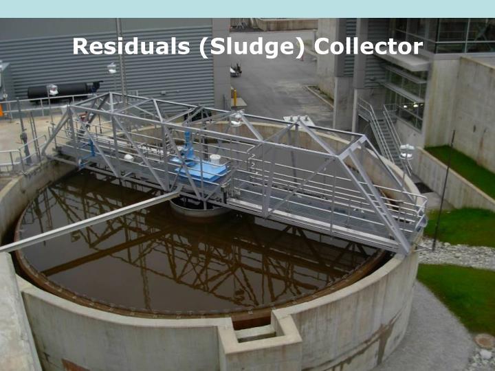 Residuals (Sludge) Collector