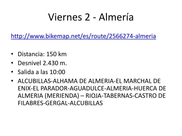Viernes 2 - Almería