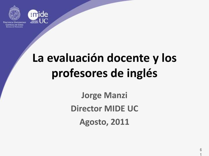 La evaluación docente y los profesores de inglés