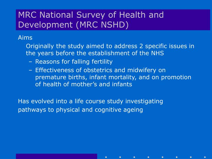 MRC National Survey of Health and Development (MRC NSHD)