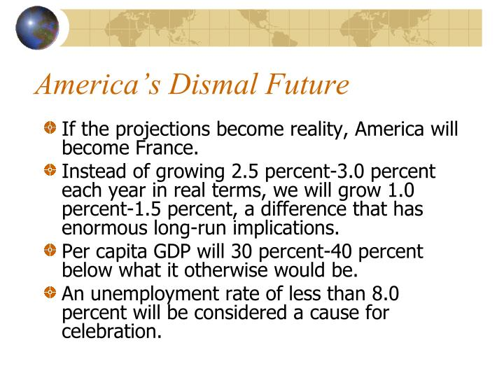 America's Dismal Future