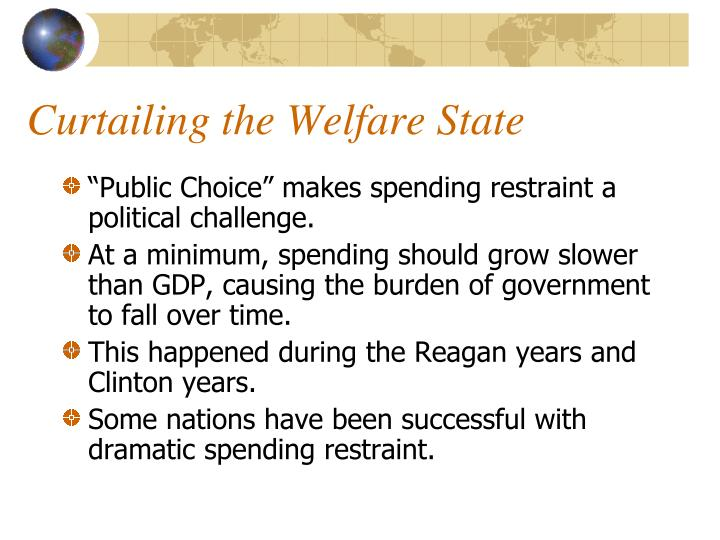 Curtailing the Welfare State