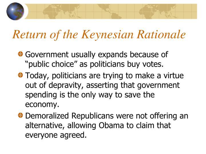 Return of the Keynesian Rationale