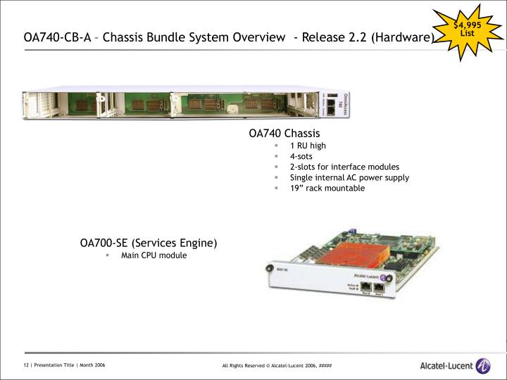 OA740-CB-A – Chassis Bundle System Overview  - Release 2.2 (Hardware)