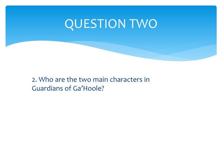 2. Who