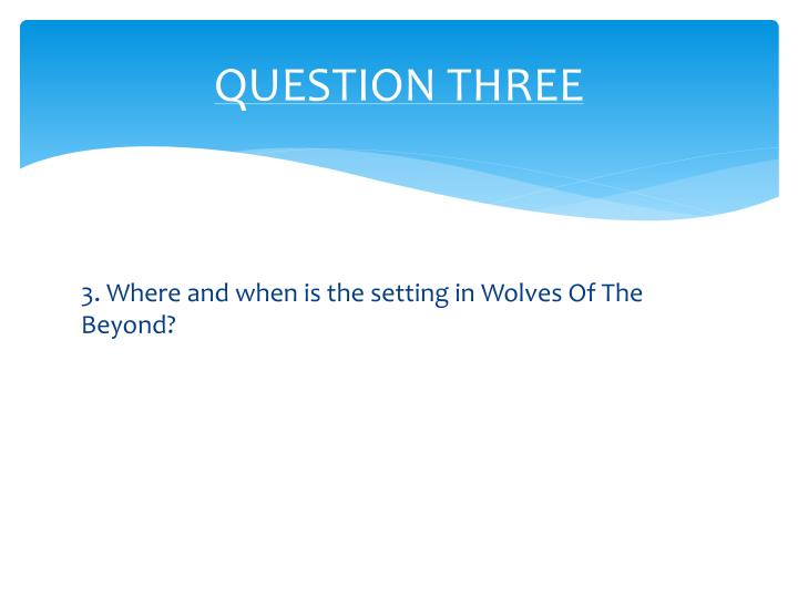 QUESTION THREE