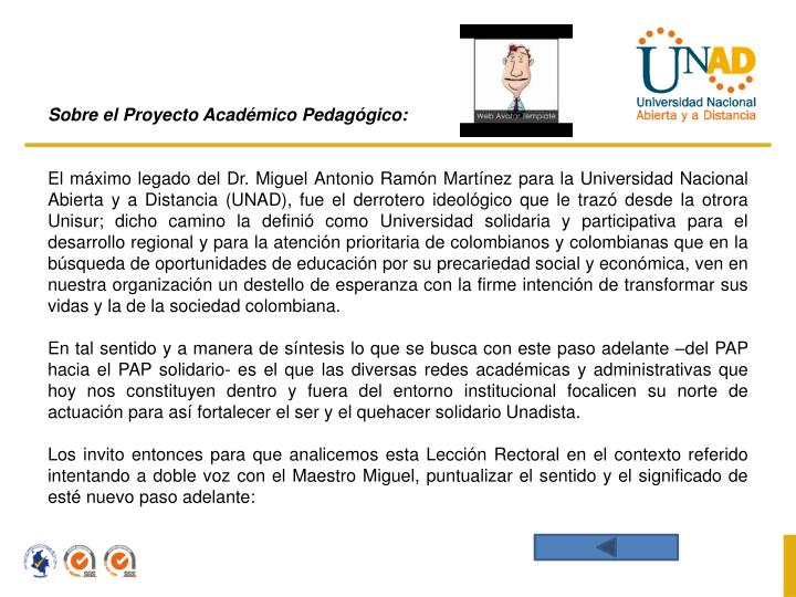 Sobre el Proyecto Académico Pedagógico: