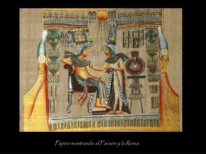 Papiro mostrando al Faraón y la Reina