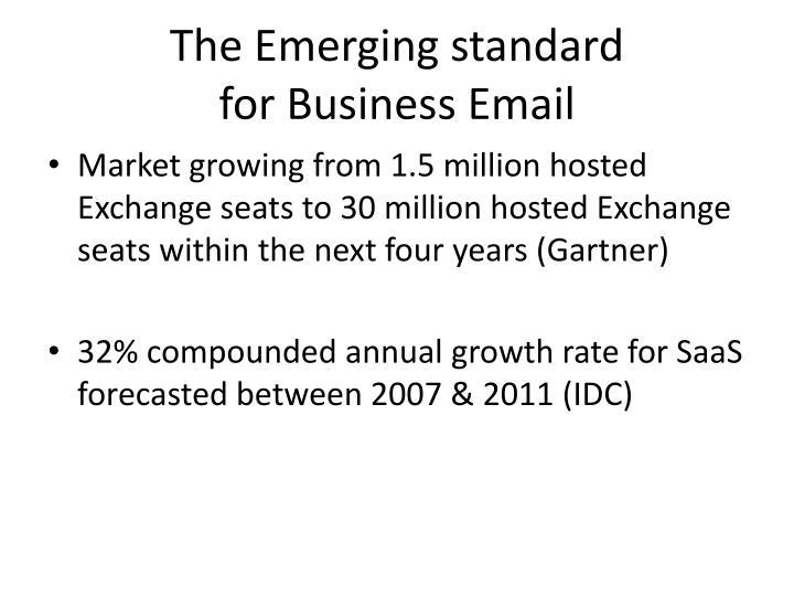 The Emerging standard