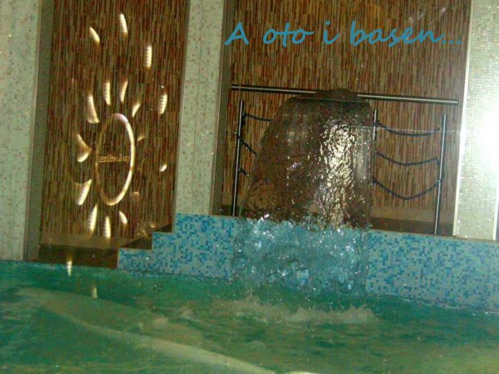 A oto i basen