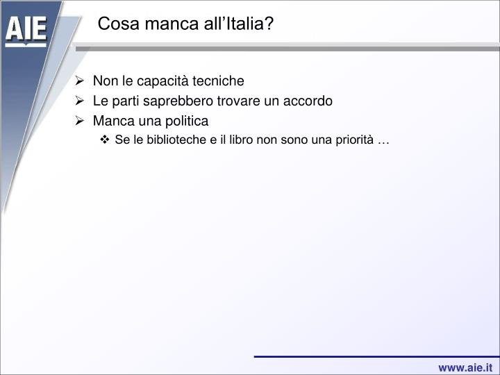 Cosa manca all'Italia?