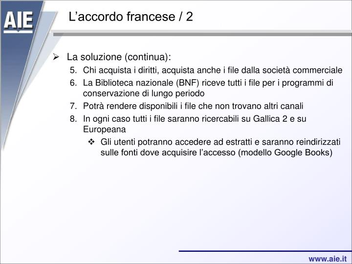 L'accordo francese / 2