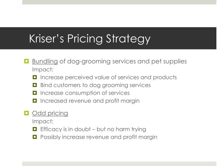 Kriser's Pricing Strategy