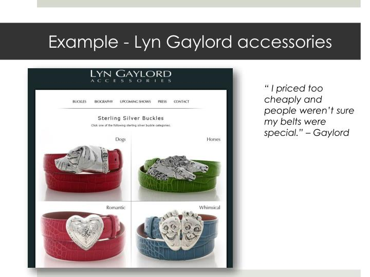 Example - Lyn Gaylord accessories
