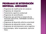 programas de intervenci n individual adecuados