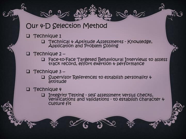 Our 4-D Selection Method