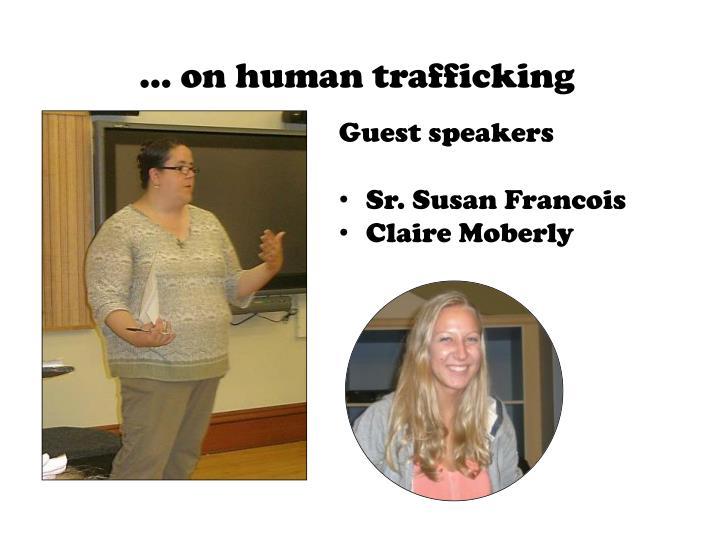 … on human trafficking
