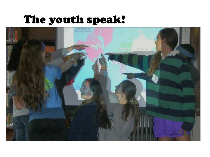 The youth speak!