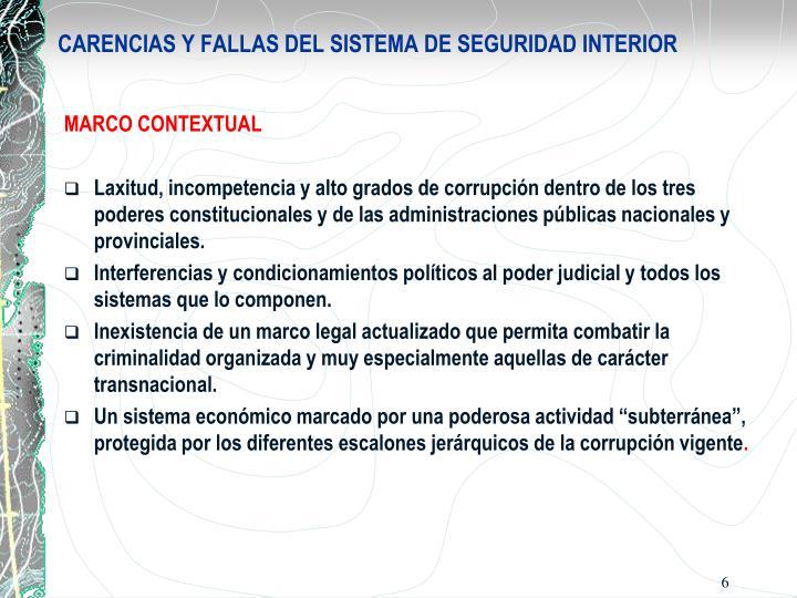 CARENCIAS Y FALLAS DEL SISTEMA DE SEGURIDAD INTERIOR