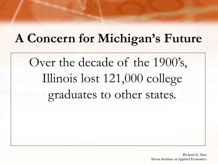 A Concern for Michigan's Future