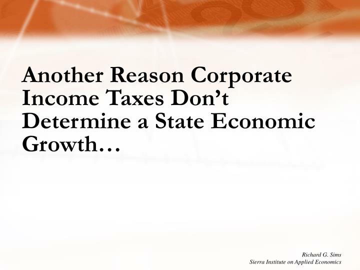 Another Reason Corporate Income Taxes Don't Determine a State Economic Growth…