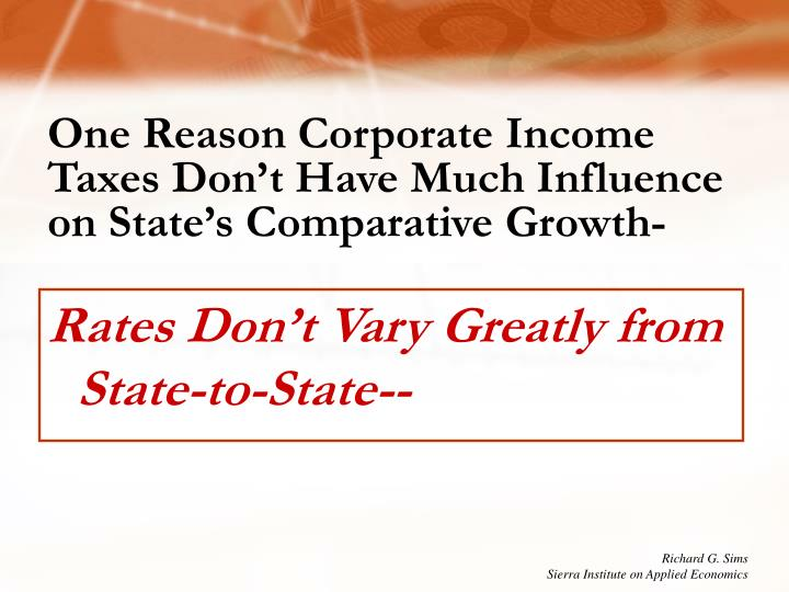 One Reason Corporate Income Taxes Don't Have Much Influence on State's Comparative Growth-