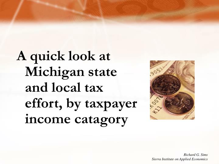 A quick look at Michigan state and local tax effort, by taxpayer income catagory