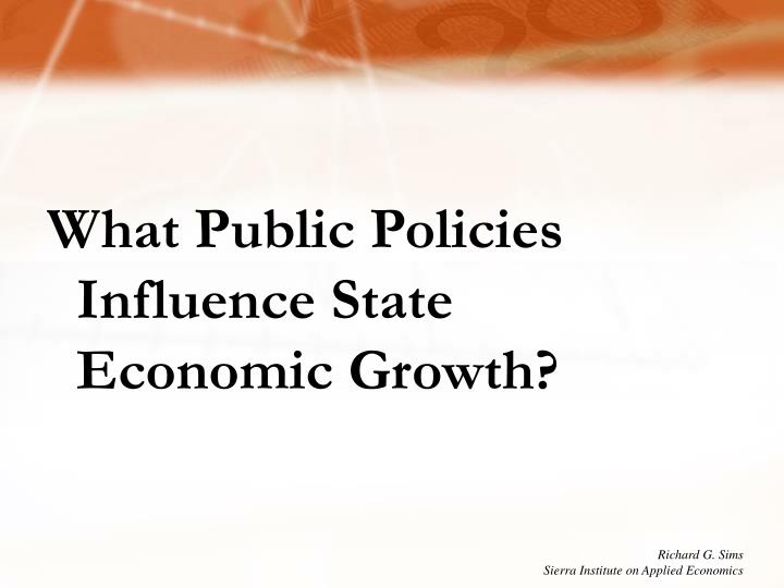 What Public Policies Influence State Economic Growth?