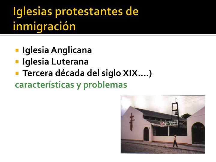 Iglesias protestantes de inmigración
