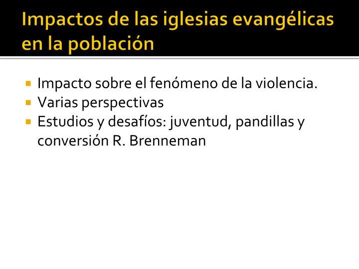 Impactos de las iglesias evangélicas en la población