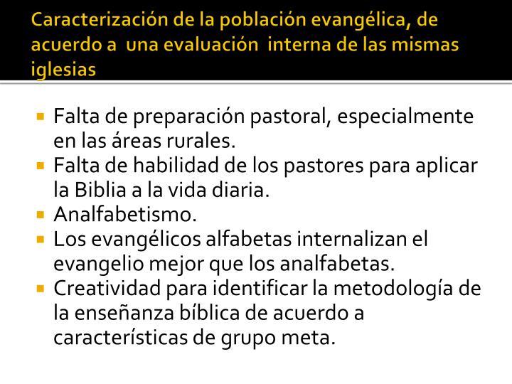 Caracterización de la población evangélica, de acuerdo a  una evaluación  interna de las mismas iglesias